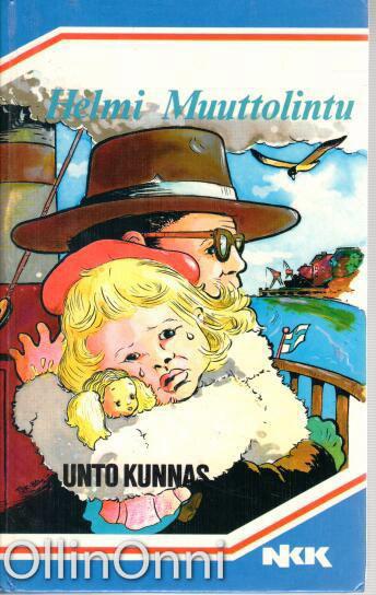 Helmi Muuttolintu (NKK), Unto Kunnas