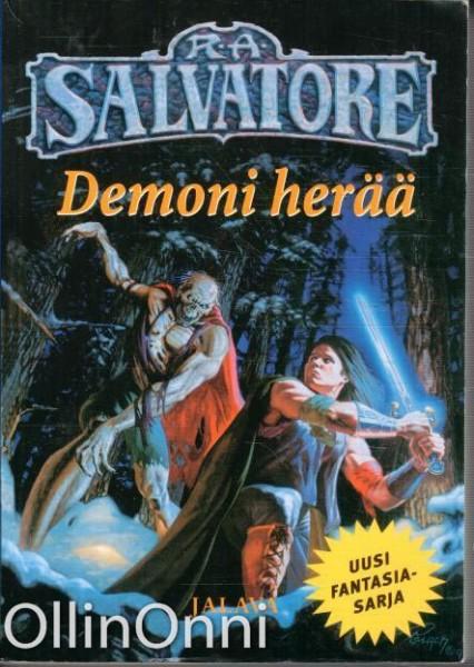Demoni herää, R. A. Salvatore