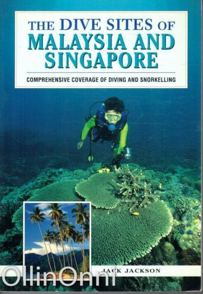 The Dive Sites of Malaysia and Singapore, Jack Jackson