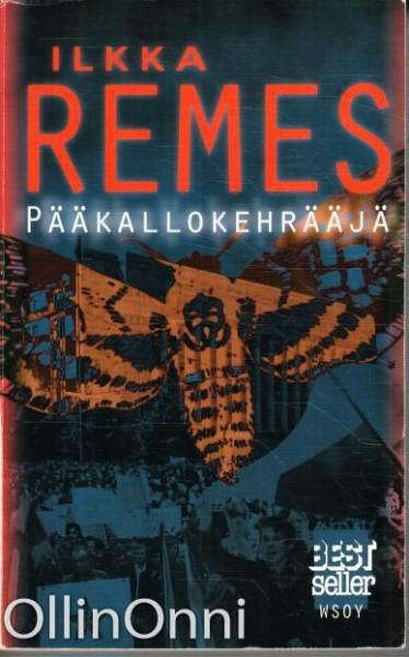 Pääkallokehrääjä (Best seller), Ilkka Remes
