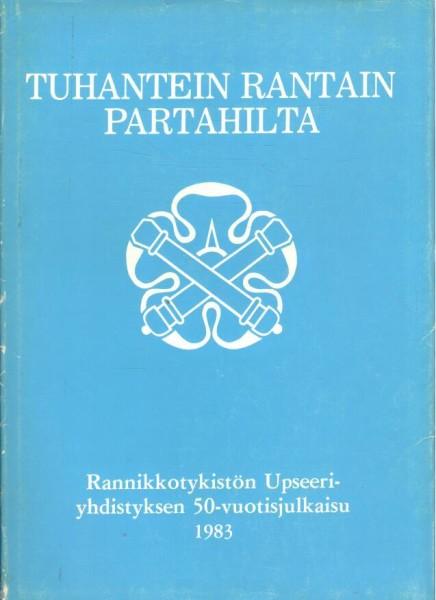 Tuhantein rantain partahilta - Rannikkotykistön upseeriyhdistyksen 50-vuotisjulkaisu 1983, Matti Lappalainen