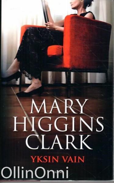 Yksin vain, Mary Higgins Clark