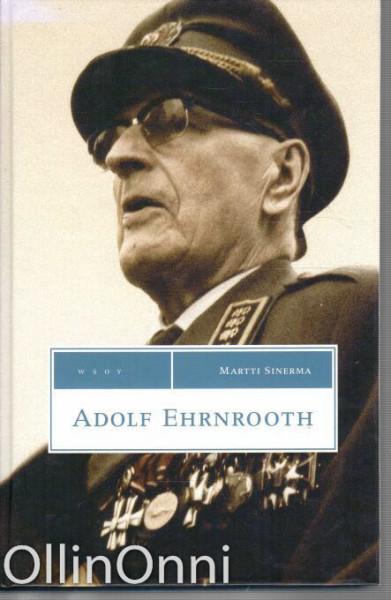 Adolf Ehrnrooth, Martti Sinerma