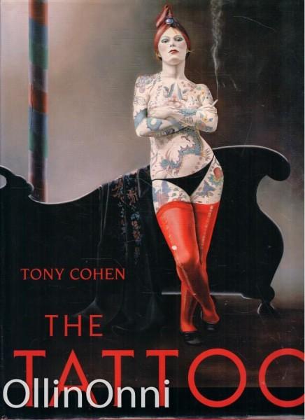 The Tattoo, Tony Cohen