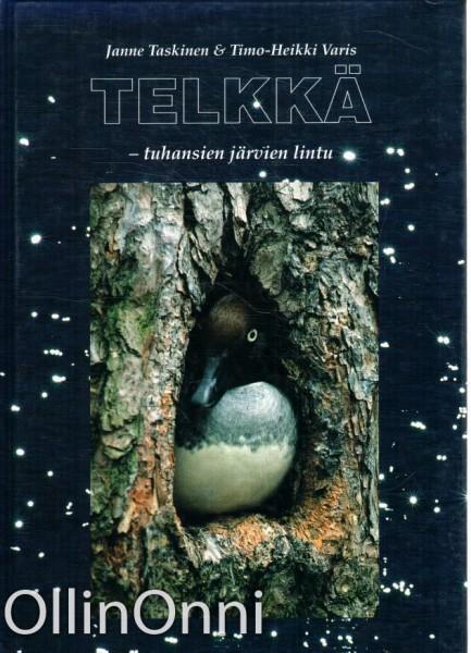 Telkkä - tuhansien järvien lintu, Janne Taskinen