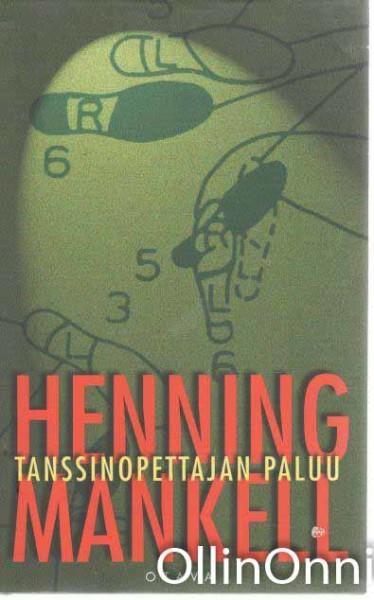 Tanssinopettajan paluu, Henning Mankell