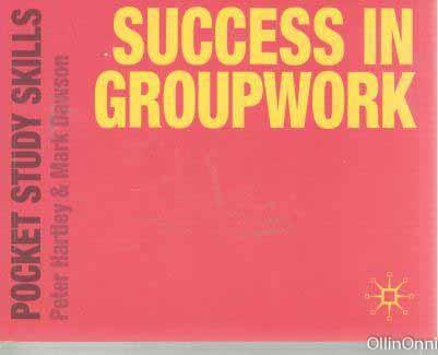Success in groupwork, Peter Hartley