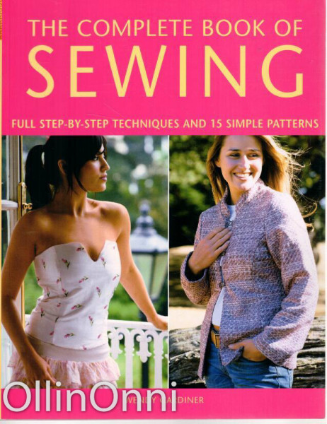 The Complete Book of Sewing, Wendy Gardiner