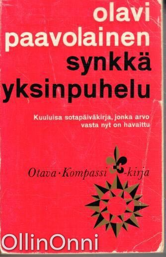 Synkkä yksinpuhelu (Kompassi-kirja), Olavi Paavolainen