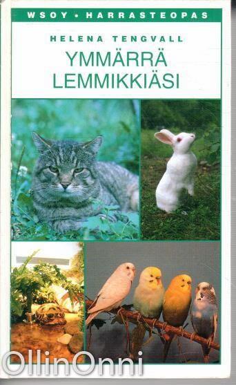 Ymmärrä lemmikkiäsi, Helena Tengvall
