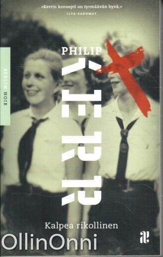 Kalpea rikollinen (Berlin Noir II), Philip Kerr
