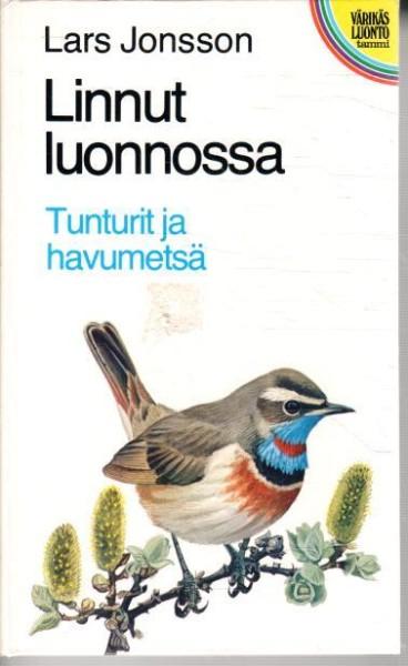 Linnut luonnossa - Tunturit ja havumetsä, Lars Jonsson