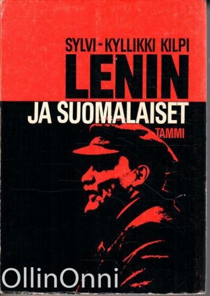 Lenin ja suomalaiset, Sylvi-Kyllikki Kilpi
