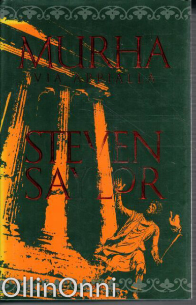 Murha Via Appialla, Steven Saylor