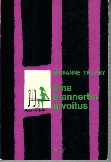 Irma Brannertin arvoitus, Marianne Thorby