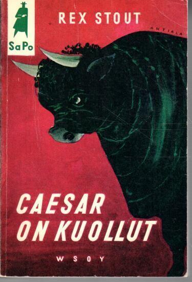 Caesar on kuollut, Rex Stout