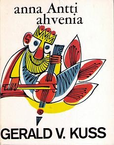 Anna Antti ahvenia, Gerald V. Kuss