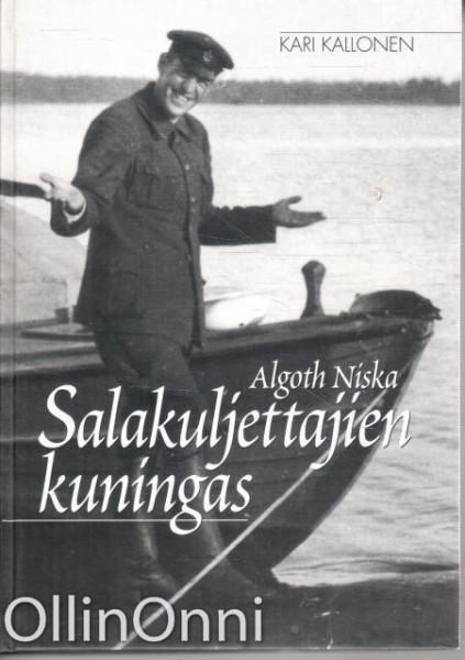 Salakuljettajien kuningas Algoth Niska, Kari Kallonen