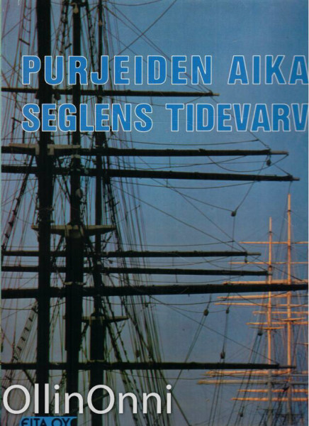 Purjeiden aika - Seglens Tidevarv, Markku Haapio