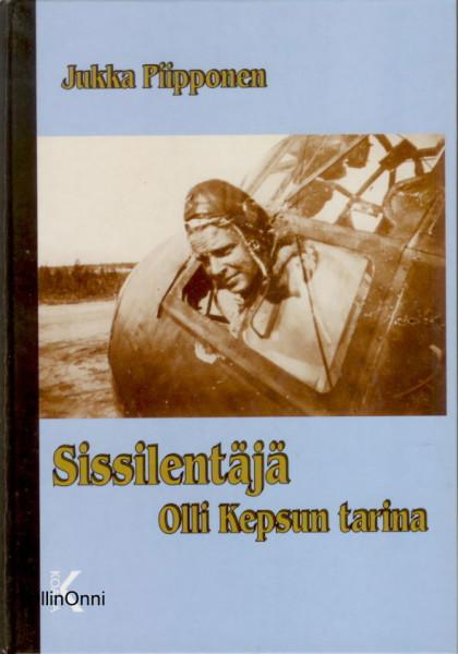 Sissilentäjä Olli Kepsun tarina, Jukka Piipponen