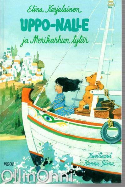 Uppo-Nalle ja merikarhun tytär, Elina Karjalainen