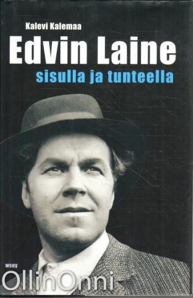 Edvin Laine : sisulla ja tunteella, Kalevi Kalemaa