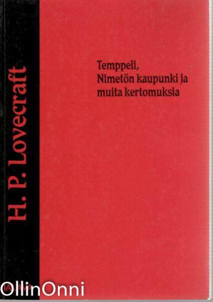 Temppeli, Nimetön kaupunki ja muita kertomuksia, H. P. Lovecraft
