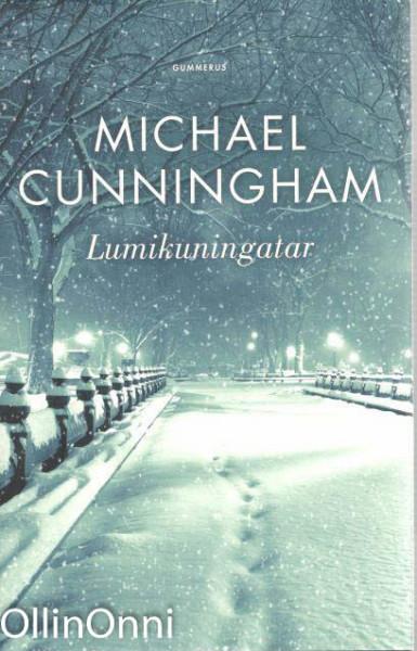 Lumikuningatar, Michael Cunningham