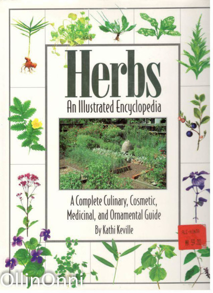 Herbs - An Illustrated Encyclopedia, Kathi Keville