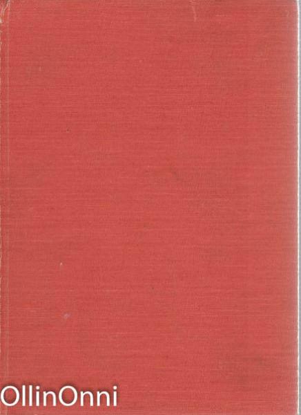 Berijan tarhat - Havaintoja ja muistikuvia Neuvostoliitosta vuosilta 1945-1954, Unto Parvilahti