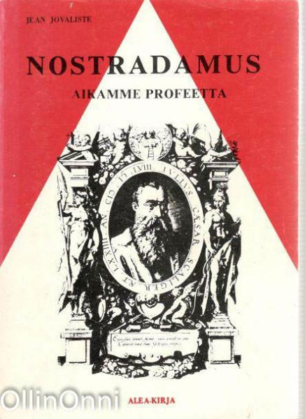 Nostradamus : aikamme profeetta, Jean Jovaliste