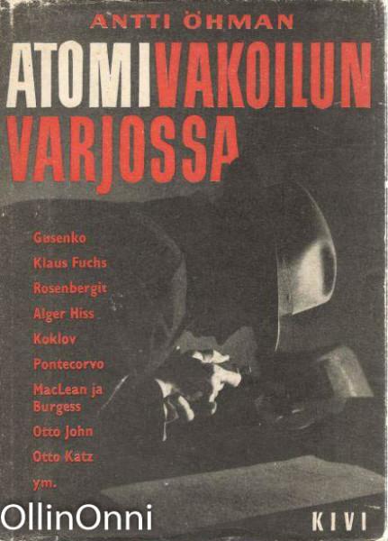 Atomivakoilun varjossa, Antti Öhman