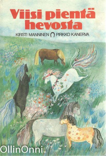 Viisi pientä hevosta, Kirsti Manninen