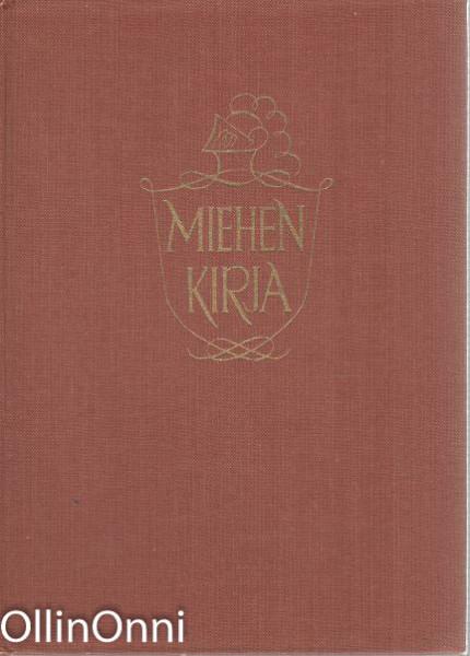 Miehen kirja - Käytöstavat, pukeutuminen, pöydän antimet, Veikko Karumo