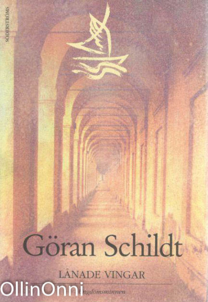 Lånade vingar : ungdomsminnen, Göran Schildt